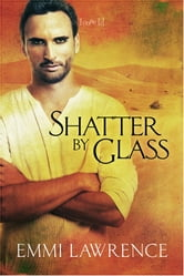 Shatter by Glass ebook by Emmi Lawrence