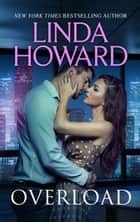 Overload (Mills & Boon M&B) ebook by Linda Howard