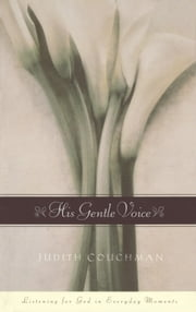 His Gentle Voice ebook by Judith Couchman