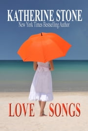 Love Songs ebook by Katherine Stone