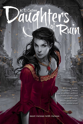 Daughters of Ruin ebook by K. D. Castner