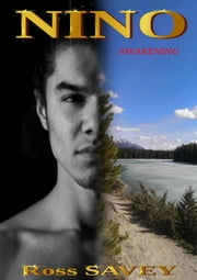 Nino - Awakening, #1 eBook by Ross Savey
