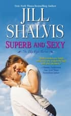 Superb and Sexy ebook by Jill Shalvis