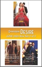 Harlequin Desire June 2020 - Box Set 2 of 2 ebook by Karen Booth, Janice Maynard, Sheri WhiteFeather