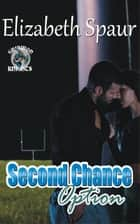 Second Chance Option ebook by Elizabeth Spaur