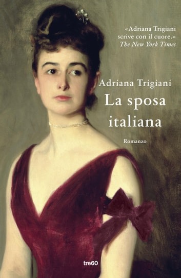 La sposa italiana ebook by Adriana Trigiani