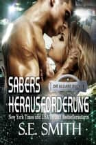 Sabers Herausforderung ebook by S.E. Smith