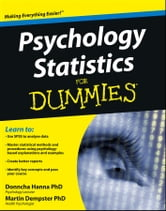 Psychology Statistics For Dummies ebook by Donncha Hanna,Martin Dempster