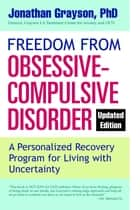 Freedom from Obsessive Compulsive Disorder ebook by Jonathan Grayson