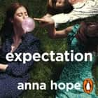 Expectation - The most razor-sharp and heartbreaking novel of the year audiobook by