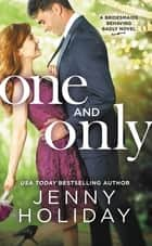 One and Only ebook by Jenny Holiday