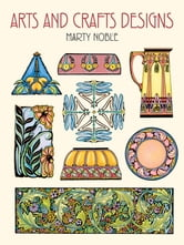 Arts and Crafts Designs ebook by Marty Noble