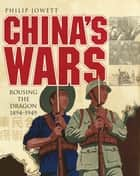 China?s Wars ebook by Philip Jowett