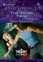 The Third Twin ebook by Dani Sinclair