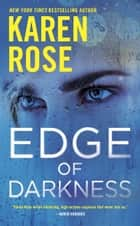 Edge of Darkness ebook by Karen Rose