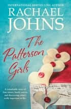 The Patterson Girls ebook by Rachael Johns