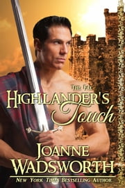 Highlander's Touch - The Fae, #3 ebook by Joanne Wadsworth