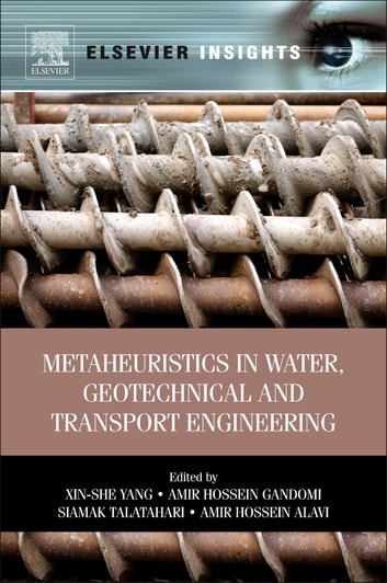 Metaheuristics in Water, Geotechnical and Transport Engineering ebook by