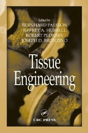 Tissue Engineering ebook by Palsson, Bernhard