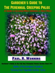 Gardener's Guide to The Perennial Creeping Phlox ebook by Kobo.Web.Store.Products.Fields.ContributorFieldViewModel
