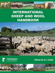The International Sheep and Wool Handbook ebook by Cottle, D. J.