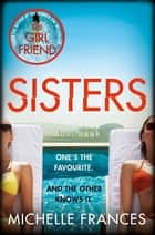 Sisters ebook by Michelle Frances