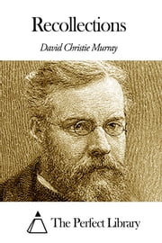 Recollections ebook by David Christie Murray