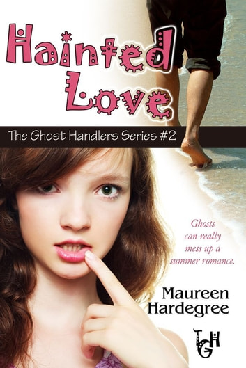 Hainted Love ebook by Maureen Hardegree