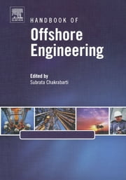 Handbook of Offshore Engineering (2-volume set) ebook by Subrata Chakrabarti