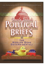 Uncle John's Political Briefs ebook by Bathroom Readers' Institute