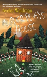 Murder Plays House ebook by Ayelet Waldman