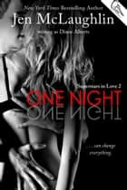 One Night ebook by Diane Alberts