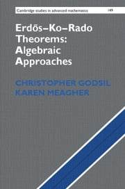 Erdős–Ko–Rado Theorems: Algebraic Approaches ebook by Christopher Godsil,Karen Meagher