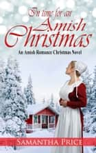 In Time for an Amish Christmas ebook by Samantha Price