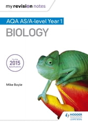My Revision Notes: AQA AS Biology Second Edition ebook by Mike Boyle