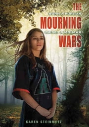 The Mourning Wars ebook by Karen Steinmetz