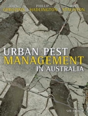 Urban Pest Management in Australia ebook by Staunton, Ion