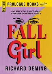 Fall Girl ebook by Richard Deming