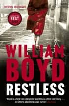 Restless ebook by William Boyd