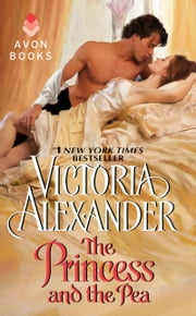 The Princess and the Pea ebook by Victoria Alexander