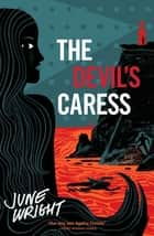 The Devil's Caress ebook by June Wright, Wendy Lewis