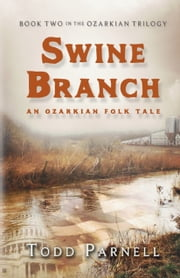 Swine Branch ebook by Todd Parnell