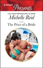The Price of a Bride - A Secret Baby Romance ebook by Michelle Reid
