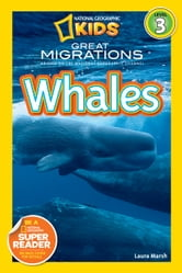 National Geographic Readers: Great Migrations Whales ebook by Laura Marsh