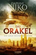 DAS ORAKEL - Thriller eBook by Daphne Niko, Madeleine Seither