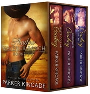 The Shadow Maverick Ranch Series Boxed Set (Books 1-3) ebook by Parker Kincade