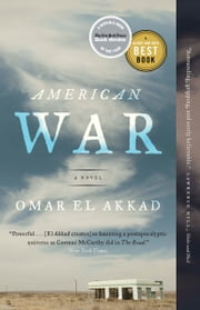 American War - A Novel ebook by Omar El Akkad