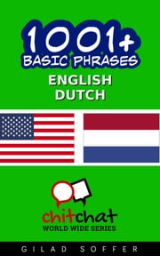1001+ Basic Phrases English - Dutch ebook by Gilad Soffer