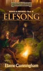 Elfsong ebook by Elaine Cunningham
