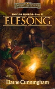 Elfsong - Song & Swords, Book II ebook by Elaine Cunningham
